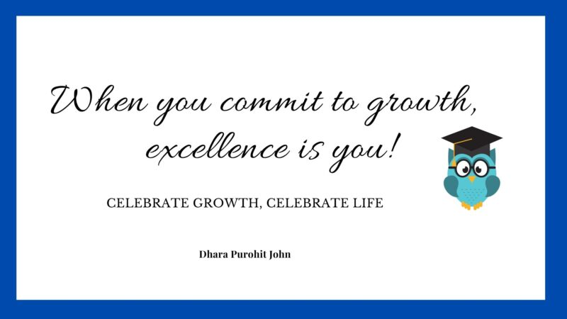 When you commit to growth, Excellence is you!