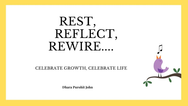 Rest, Reflect & Rewire Today!