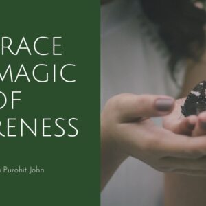 Embrace the magic of awareness